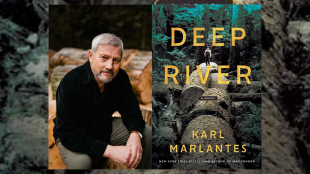 "Bestselling Author Karl Marlantes Brings ""Deep River"" to Oxford Thursday, August 15"